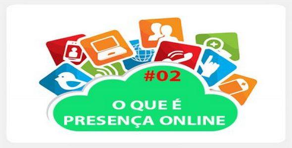 CVO - O que e presenca online