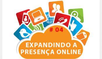 Como expandir Presença Online